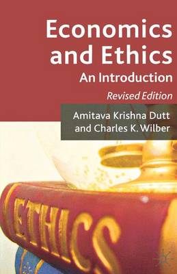 Economics and Ethics: An Introduction (Paperback)