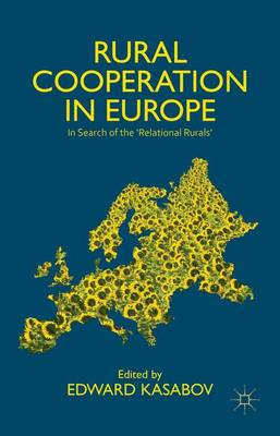 Rural Cooperation in Europe: In Search of the 'Relational Rurals' (Hardback)