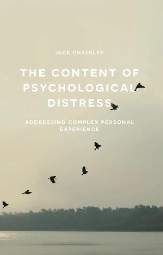 The Content of Psychological Distress: Addressing Complex Personal Experience (Paperback)