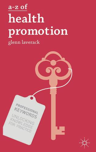 A-Z of Health Promotion - Professional Keywords (Paperback)