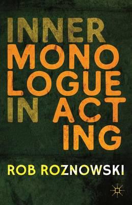 Inner Monologue in Acting (Hardback)