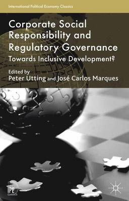 Corporate Social Responsibility and Regulatory Governance: Towards Inclusive Development? - International Political Economy Series (Paperback)