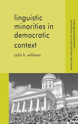Linguistic Minorities in Democratic Context - Language and Globalization (Paperback)
