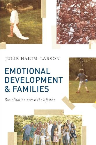 Emotional Development and Families: Socialization across the lifespan (Paperback)