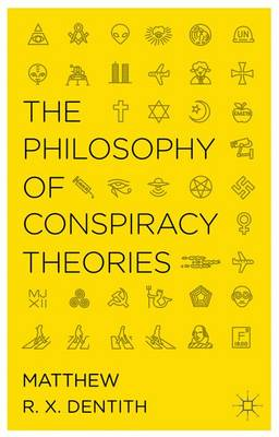 The Philosophy of Conspiracy Theories (Hardback)