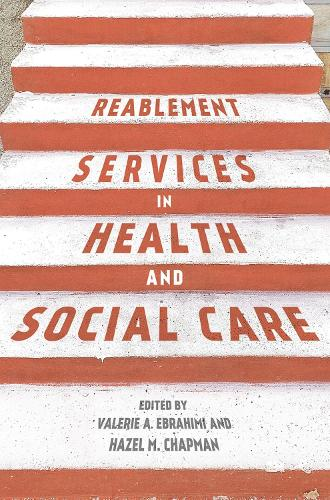 Reablement Services in Health and Social Care: A guide to practice for students and support workers (Paperback)