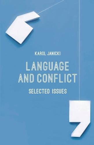 Language and Conflict: Selected Issues (Paperback)