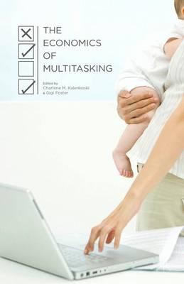 The Economics of Multitasking (Hardback)