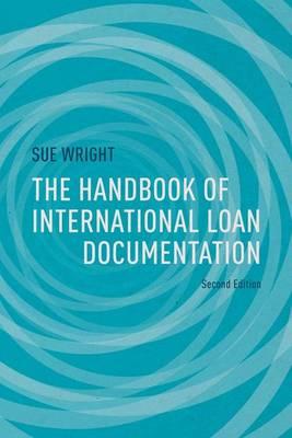 International Loan Documentation - Global Financial Markets (Hardback)