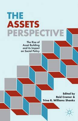 The Assets Perspective: The Rise of Asset Building and its Impact on Social Policy (Hardback)