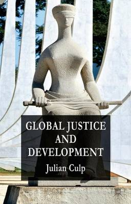 Global Justice and Development (Hardback)
