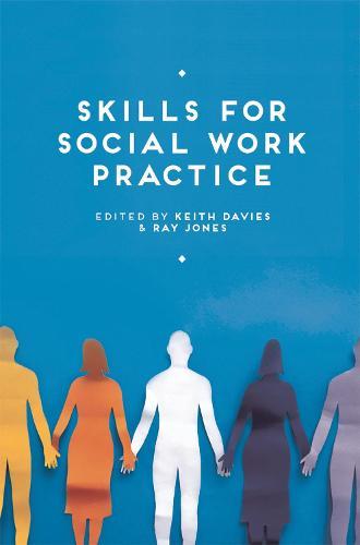 Skills for Social Work Practice (Paperback)