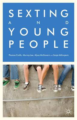 Sexting and Young People (Hardback)