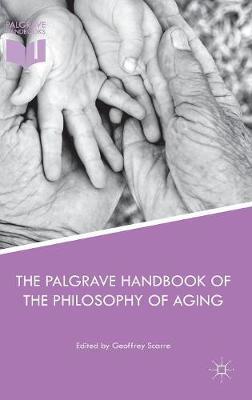 The Palgrave Handbook of the Philosophy of Aging (Hardback)