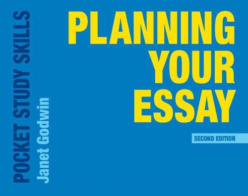 planning your essay by janet godwin waterstones planning your essay pocket study skills paperback