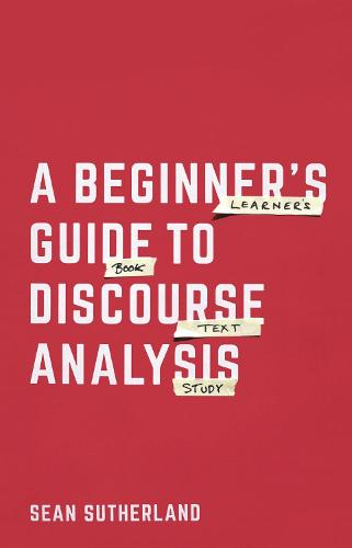 A Beginner's Guide to Discourse Analysis (Paperback)
