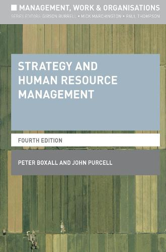 Strategy and Human Resource Management - Management, Work and Organisations (Paperback)