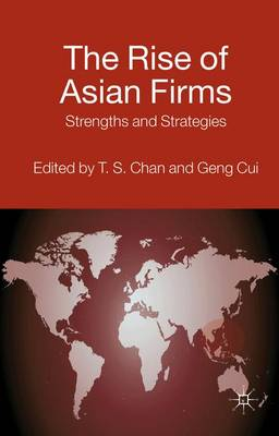 The Rise of Asian Firms: Strengths and Strategies - AIB Southeast Asia (Hardback)