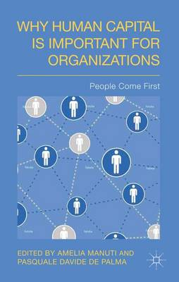 Why Human Capital is Important for Organizations: People Come First (Hardback)