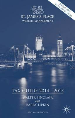 St. James's Place Tax Guide 2014-2015 (Hardback)