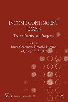 Income Contingent Loans: Theory, Practice and Prospects - International Economic Association Series (Paperback)