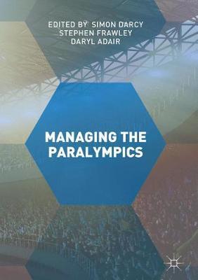 Managing the Paralympics (Hardback)