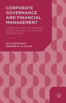 Corporate Governance and Financial Management: Computational Optimisation Modelling and Accounting Perspectives (Hardback)