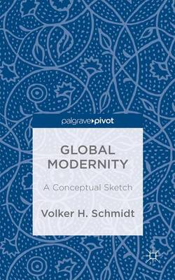 Global Modernity: A Conceptual Sketch (Hardback)