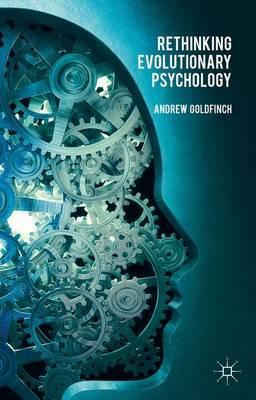 Rethinking Evolutionary Psychology (Hardback)