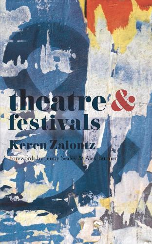 Theatre and Festivals - Theatre And (Paperback)