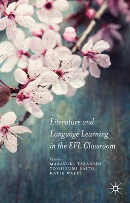 Literature and Language Learning in the EFL Classroom (Hardback)