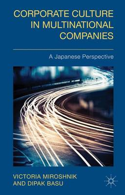 Corporate Culture in Multinational Companies: A Japanese Perspective (Hardback)