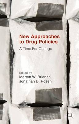 New Approaches to Drug Policies: A Time For Change (Hardback)