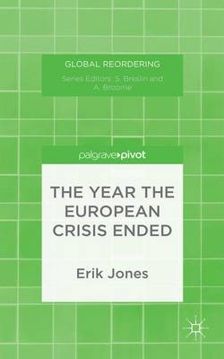 The Year the European Crisis Ended - Global Reordering (Hardback)