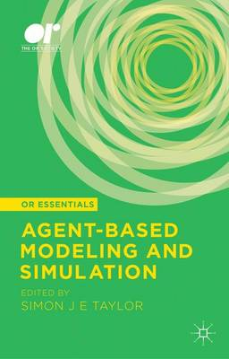 Agent-based Modeling and Simulation - OR Essentials (Hardback)