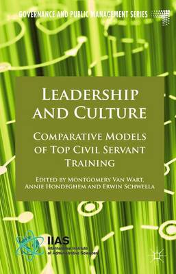 Leadership and Culture: Comparative Models of Top Civil Servant Training - Governance and Public Management (Hardback)