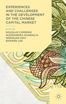 Experiences and Challenges in the Development of the Chinese Capital Market (Hardback)
