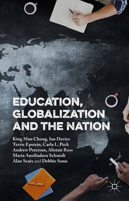 Education, Globalization and the Nation (Hardback)