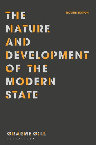 The Nature and Development of the Modern State (Paperback)
