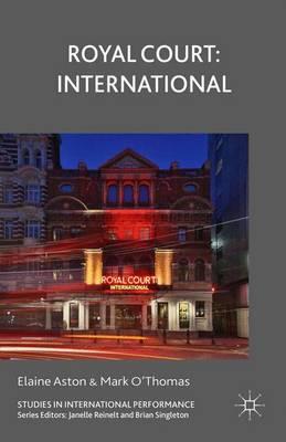 Royal Court: International - Studies in International Performance (Paperback)