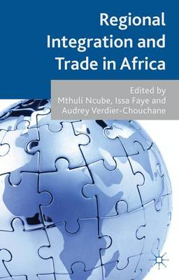 Regional Integration and Trade in Africa (Hardback)