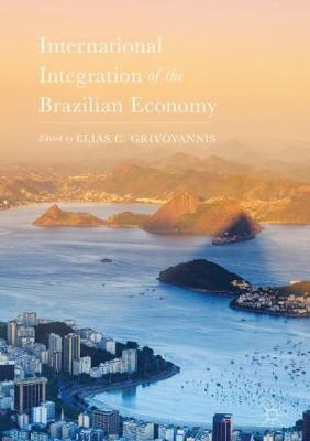 International Integration of the Brazilian Economy (Hardback)