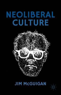 Neoliberal Culture (Hardback)