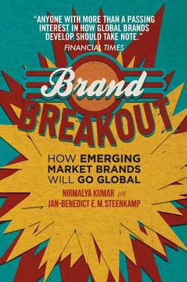 Cover Brand Breakout: How Emerging Market Brands Will Go Global