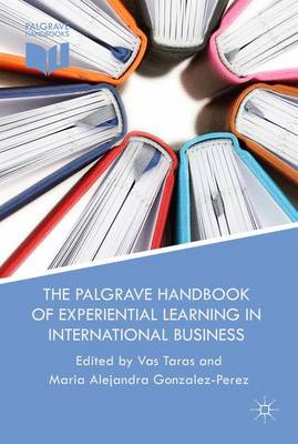 The Palgrave Handbook of Experiential Learning in International Business (Hardback)