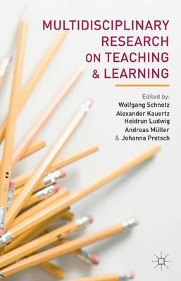 Multidisciplinary Research on Teaching and Learning (Hardback)