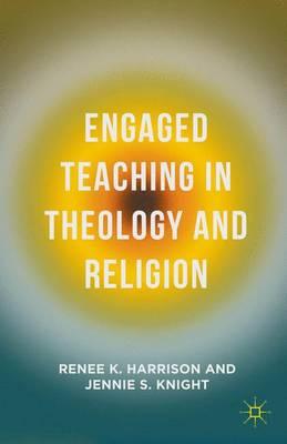 Engaged Teaching in Theology and Religion (Hardback)