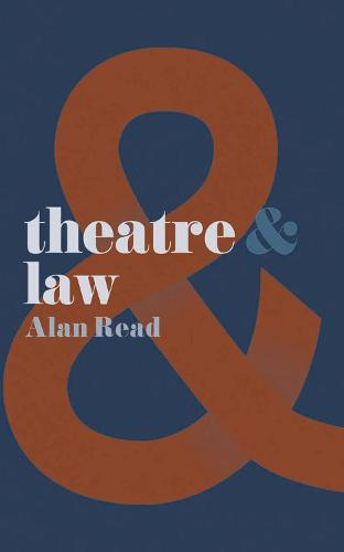 Theatre and Law - Theatre And (Paperback)