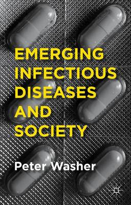 Emerging Infectious Diseases and Society (Paperback)
