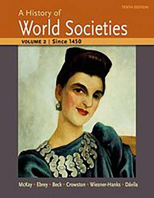 A History of World Societies Volume 2 (Paperback)